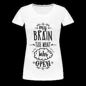 my brain - dark - Women's Premium T-Shirt