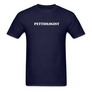Pettiologist Men - Men's T-Shirt