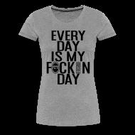 Women's T-Shirts ~ Women's Premium T-Shirt ~ No Days off tee (Women)