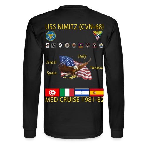 USS NIMITZ CVN-68 MED CRUISE  1981-82 CRUISE SHIRT - LONG SLEEVE - Men's Long Sleeve T-Shirt