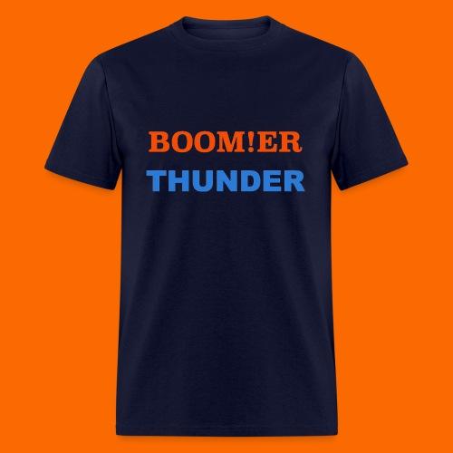 BOOM!ER THUNDER, Y'ALL KNOW - Men's T-Shirt