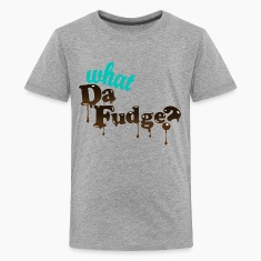 What Da Fudge? Kids' Shirts