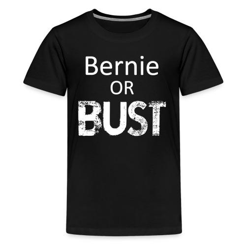 Bernie or Bust Kids Tee - Kids' Premium T-Shirt