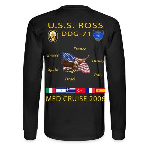 USS ROSS DDG-71 2006 CRUISE SHIRT - LONG SLEEVE  - Men's Long Sleeve T-Shirt