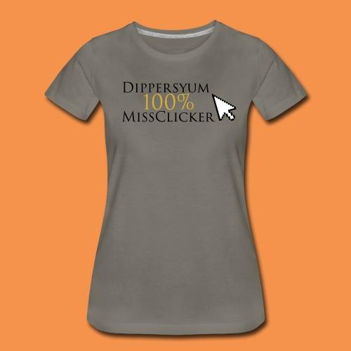 Miss Clicker Female T-Shirt - Women's Premium T-Shirt
