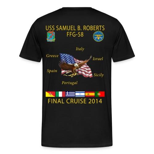 4f5f080e2ae USS SAMUEL B ROBERTS FINAL CRUISE SHIRT - Men s Premium T-Shirt