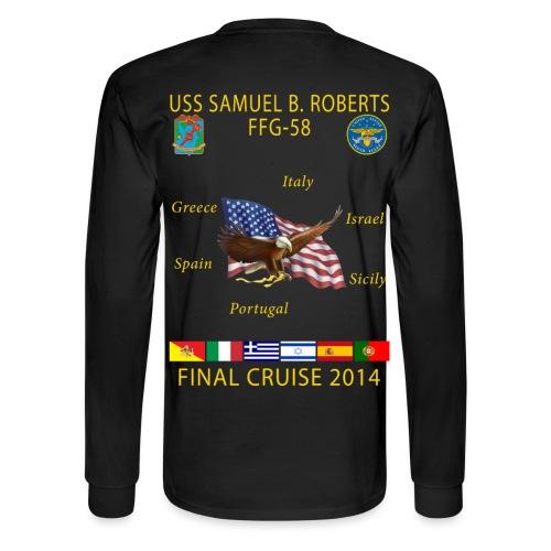 USS SAMUEL B ROBERTS FINAL CRUISE SHIRT - LONG SLEEVE - Men's Long Sleeve T-Shirt