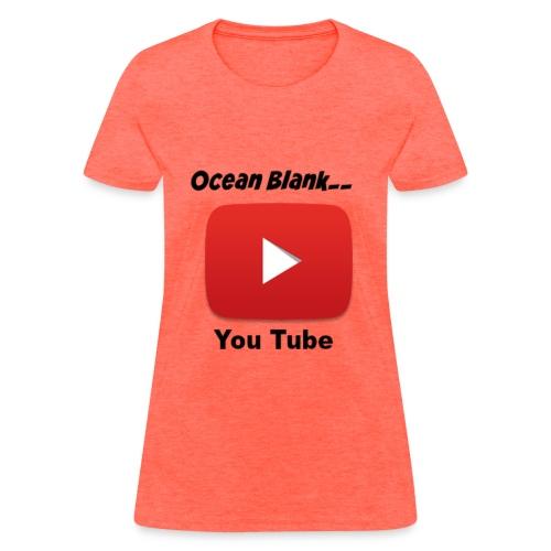 Women Ocean Blank You Tube T-shirt - Women's T-Shirt