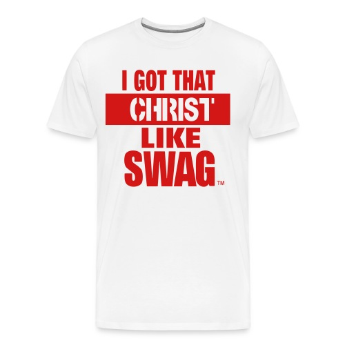 I GOT THAT CHRIS LIKE SWAG - Men's Premium T-Shirt