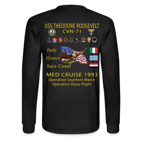 USS THEODORE ROOSEVELT CVN-71 MED CRUISE 1993 CRUISE SHIRT - LONG SLEEVE - Men's Long Sleeve T-Shirt