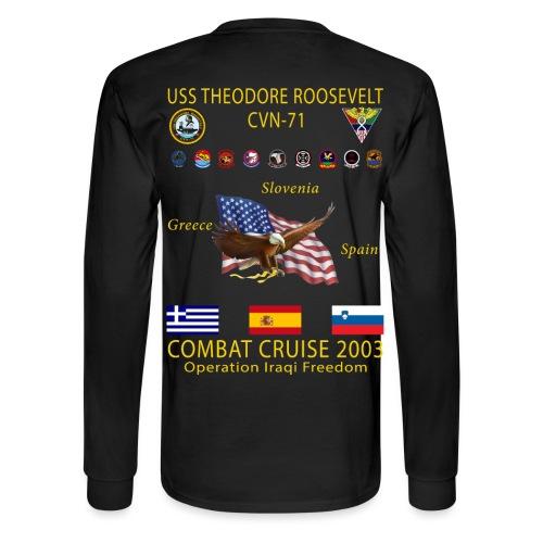 USS THEODORE ROOSEVELT 2003 COMBAT CRUISE SHIRT - LONG SLEEVE - Men's Long Sleeve T-Shirt