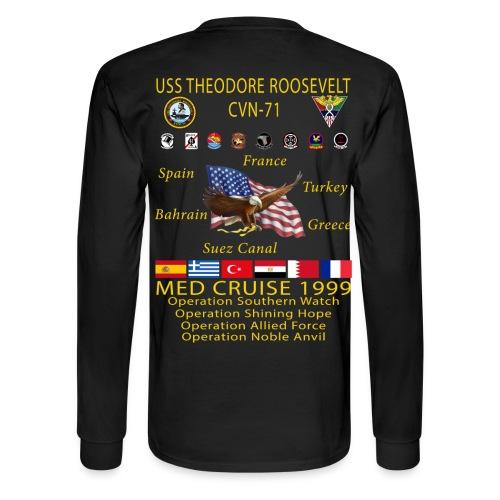 USS THEODORE ROOSEVELT CVN-71 COMBAT CRUISE 1999 CRUISE SHIRT - Men's Long Sleeve T-Shirt