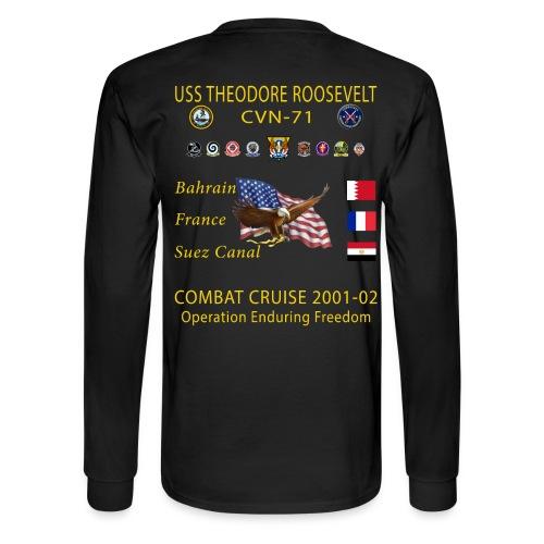 USS THEODORE ROOSEVELT CVN-71 COMBAT CRUISE 2001-02 CRUISE SHIRT - LONG SLEEVE - Men's Long Sleeve T-Shirt