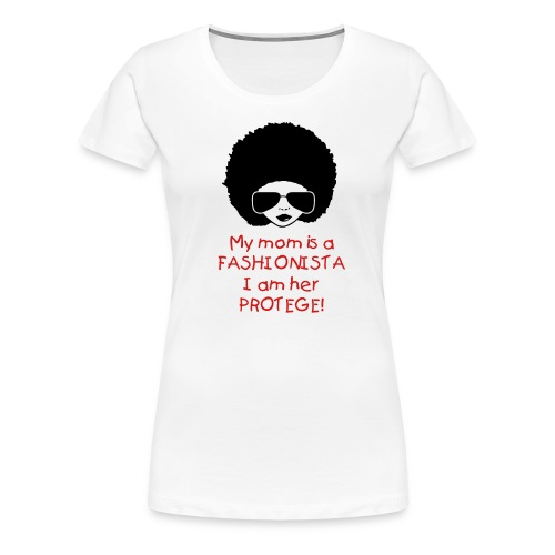 Fashionista Mom - Women's Premium T-Shirt