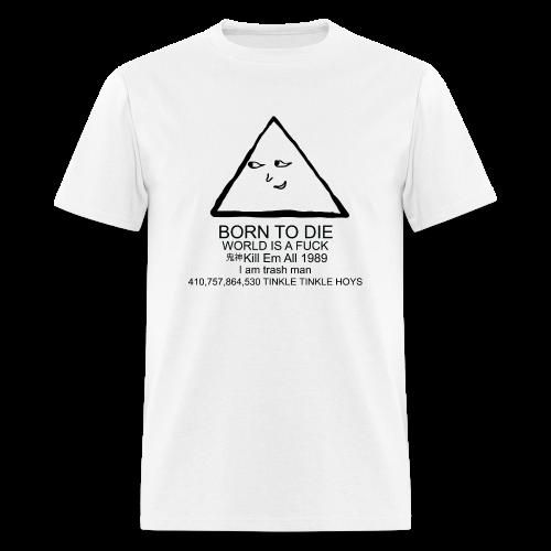 I am trash man - Men's T-Shirt