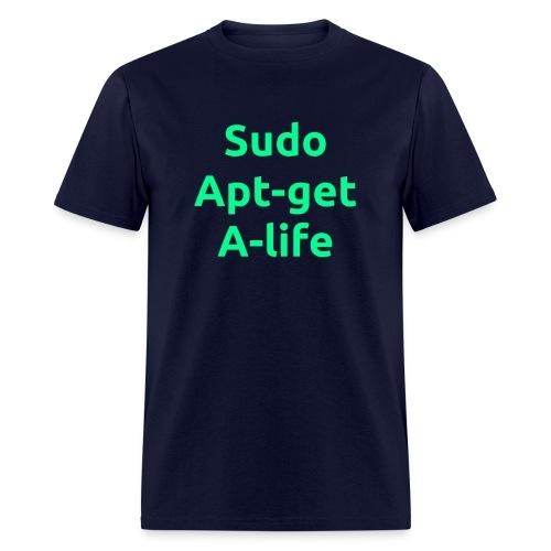 Sudo Apt-get A-life - Linux Geek Joke Shirt - Green on navy - Men - Men's T-Shirt