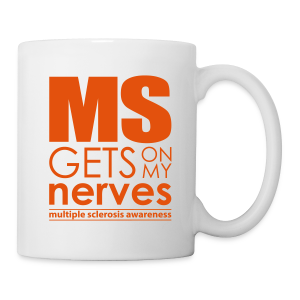 MS Gets On My Nerves - Ceramic Mug - Coffee/Tea Mug