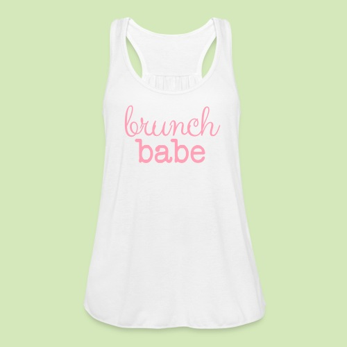Brunch Babe - Women's Flowy Tank Top by Bella