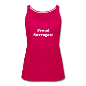 Proud Surrogate Tank - Women's Premium Tank Top