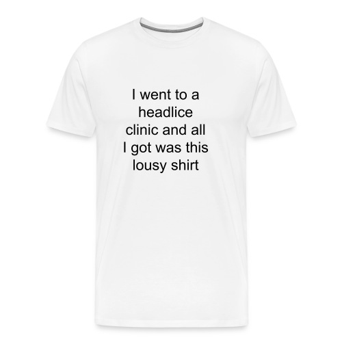 Headlice pun shirt - Men's Premium T-Shirt