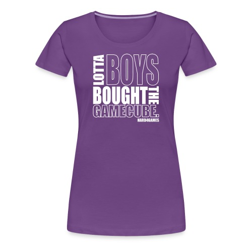 Lotta Boys Bought The Gamecube - Women's Premium T-Shirt