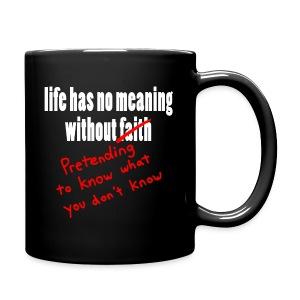 The Meaning of Faith - Full Color Mug