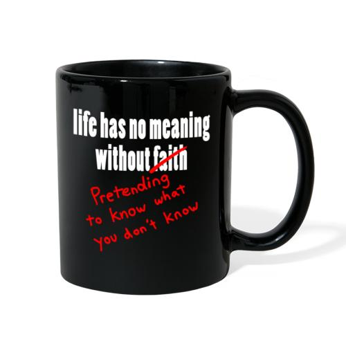 The Meaning of Faith - Full Color Mug