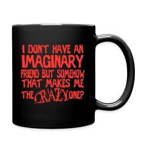 I'm the Crazy One?! - Full Color Mug