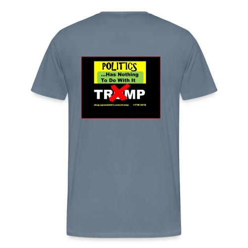 NotAboutPolitics - Men's Premium T-Shirt