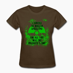 I Survived the Nuclear Apocalypse Women's T-Shirts