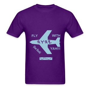 Guy's FLY WITH YAH Shirt (Uni) - Men's T-Shirt