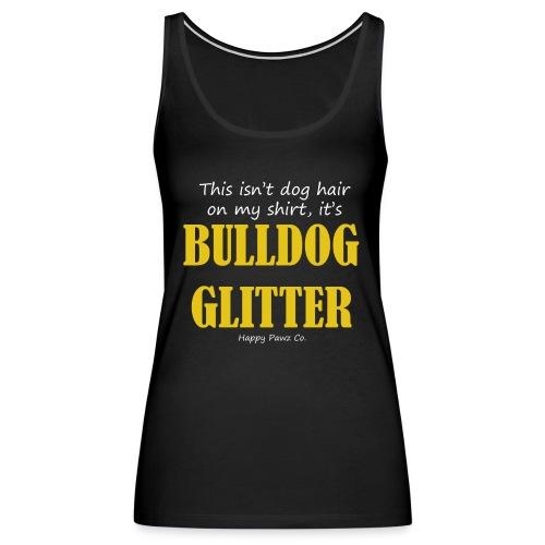 Bulldog Glitter Women's Premium Tank - Women's Premium Tank Top