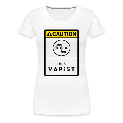 Ladies Vapist - Women's Premium T-Shirt