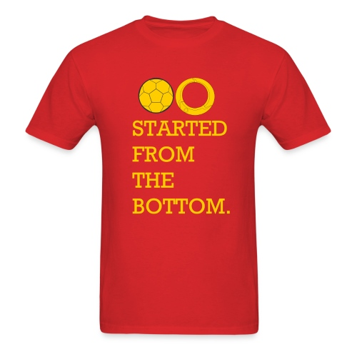 Started from the Bottom Men's T-Shirt - Men's T-Shirt