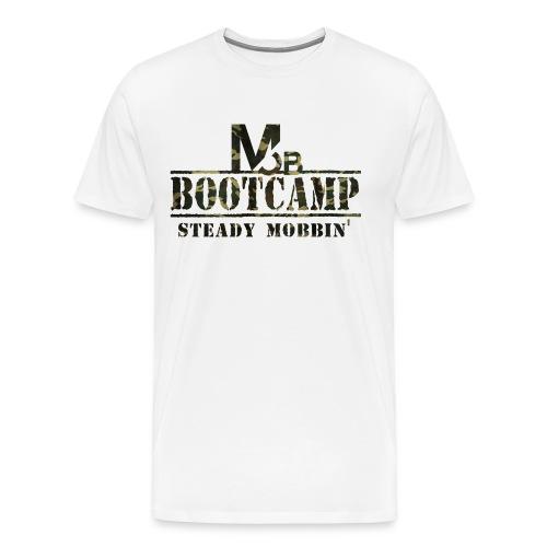 STEADY MOBBIN' BootCamp Edition (WHITE) - Men's Premium T-Shirt