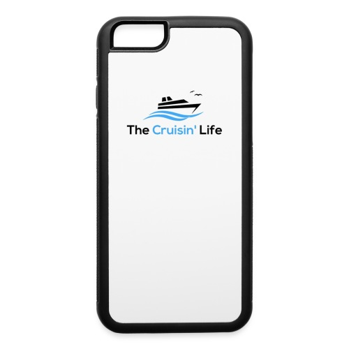 The Cruisin' Life iPhone 6/6s Case - iPhone 6/6s Rubber Case