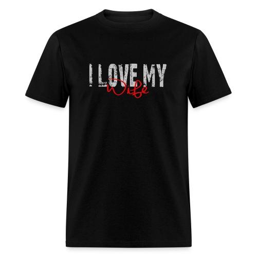 I Love My Wife Dark - Men's T-Shirt