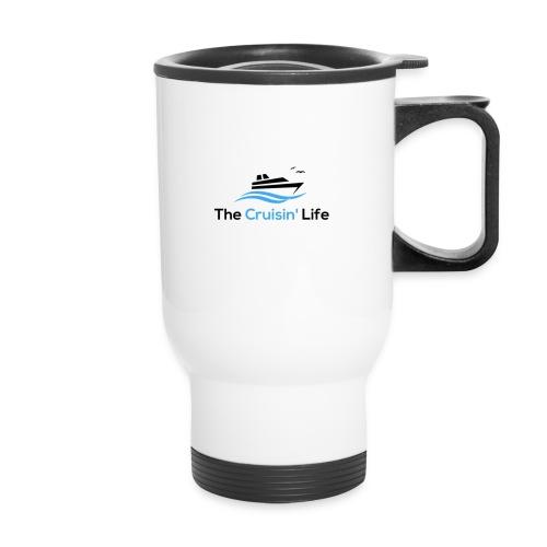 The Cruisin' Life Travel Mug - Travel Mug