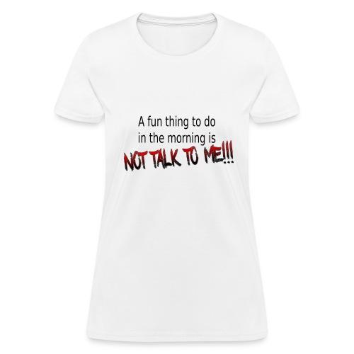 Mornings - Women's T-Shirt