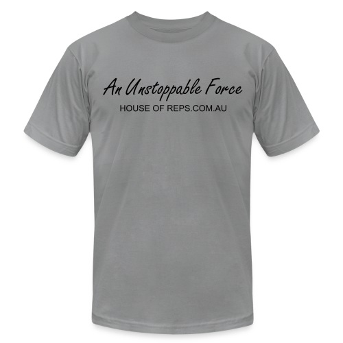 An Unstoppable Force (Grey) - Men's Fine Jersey T-Shirt
