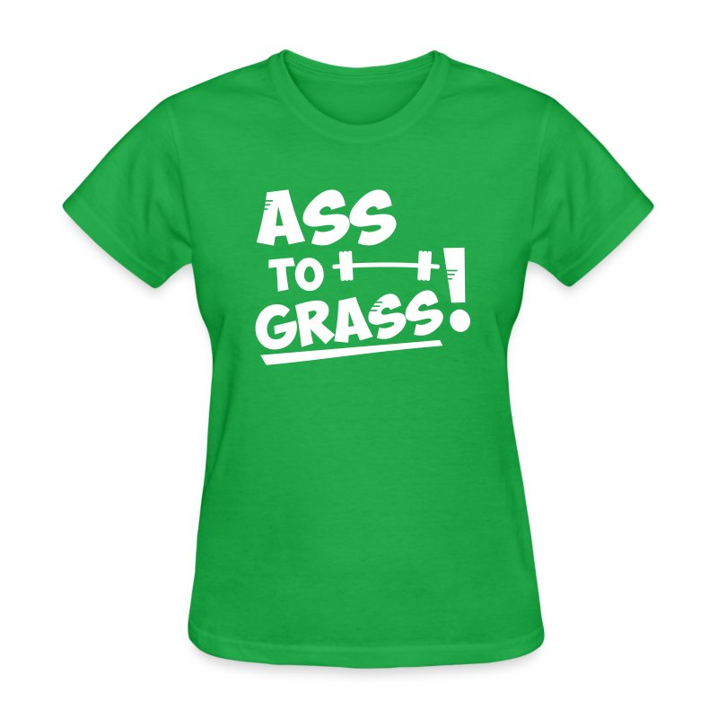 Ass to grass! - Women's T-Shirt