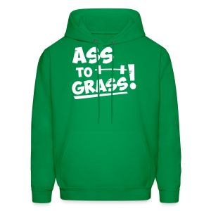 Ass to grass! - Men's Hoodie