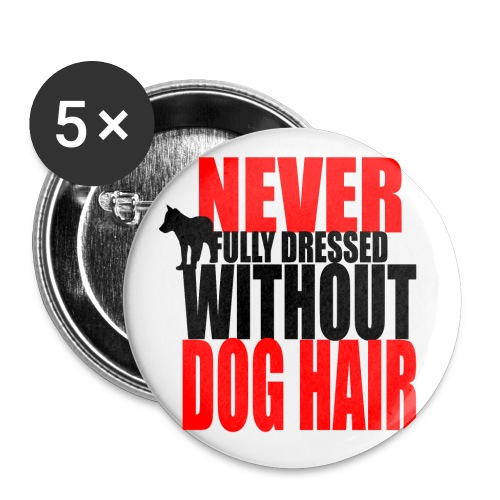 Dog Hair CompletesYou button - Large Buttons