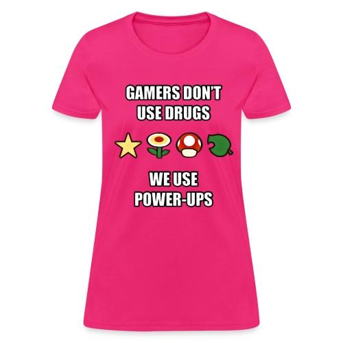 Gamer's Don't Use Drugs - Women's T-Shirt