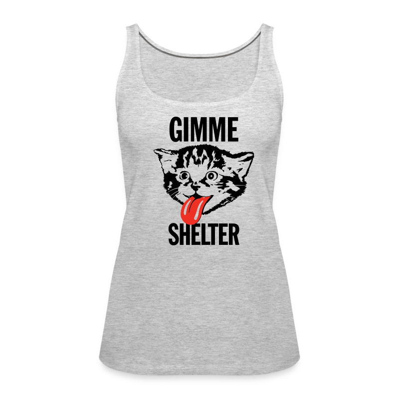 Gimme Shelter - Women's Premium Tank Top