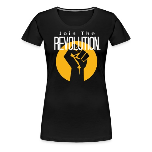 Join the REVOLUTION - WOMEN'S - RERI T - Women's Premium T-Shirt
