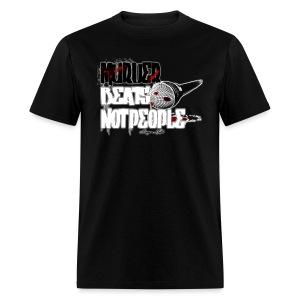 Murder Beats Not People - Men's T-Shirt