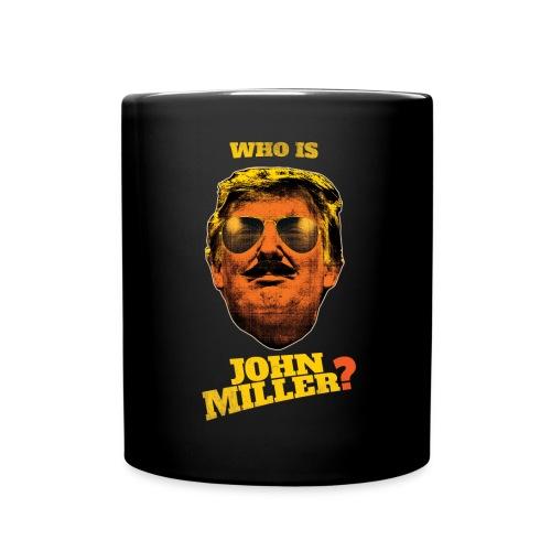 Who Is John Miller? - Mug - Full Color Mug