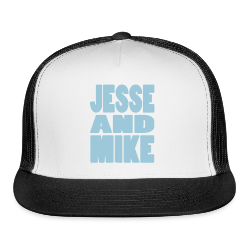 Jesse and Mike Trucker Hat - Trucker Cap