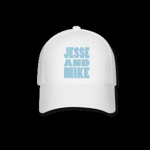 Jesse and Mike Baseball Hat - Baseball Cap
